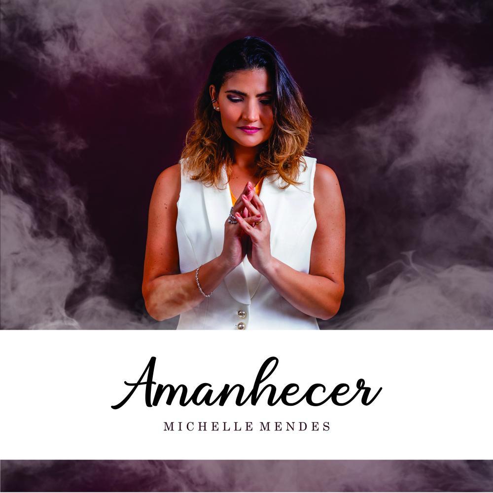 """Michelle Mendes lança single autoral """"Amanhecer"""""""
