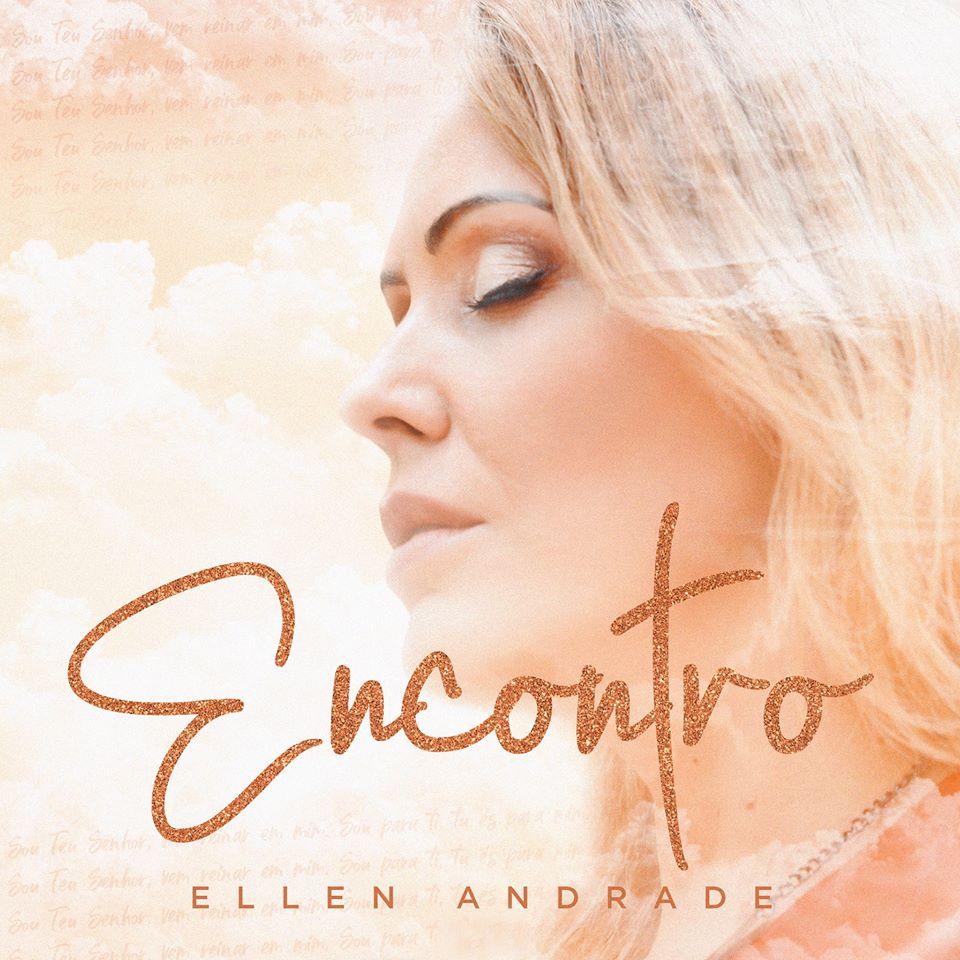 """Ellen Andrade lança single """"Encontro"""" nas plataformas digitais e rádios do Brasil"""
