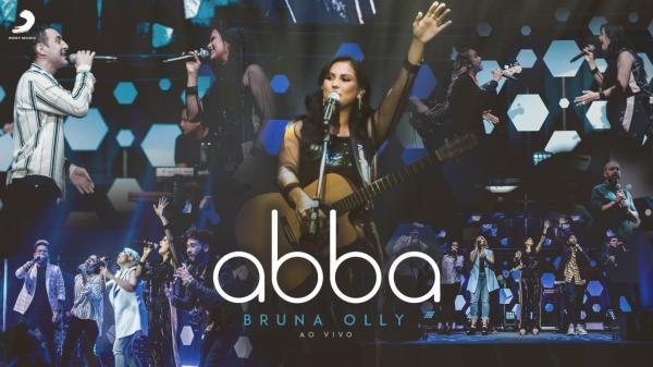 """Pela Sony Music, Bruna Olly grava """"Abba"""" ao vivo com as participações de Bruna Karla, Leandro Borges e Kemuel"""